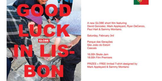 Premiere Globe – Good Luck In Lisbon 3 De Fevereiro – Parque Das Gerações