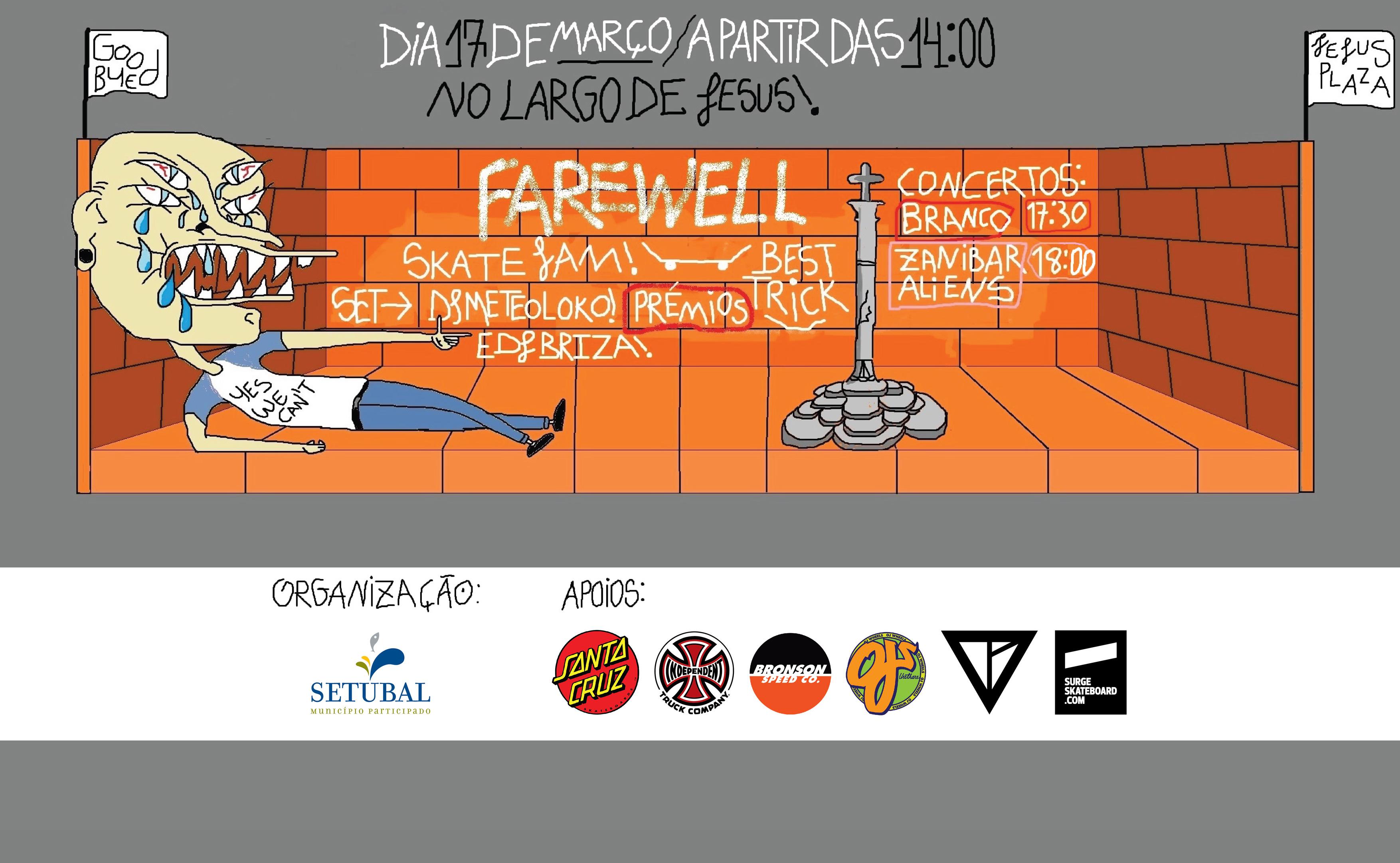 """Farewell"" Largo De Jesus – 17 De Março"