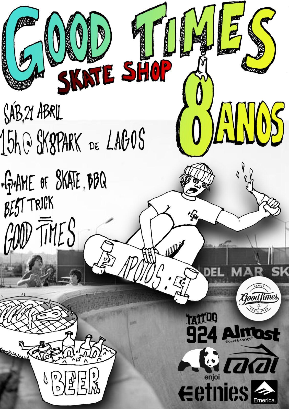 Aniversário Goodtimes Sk8 Shop – Lagos – 21 De Abril