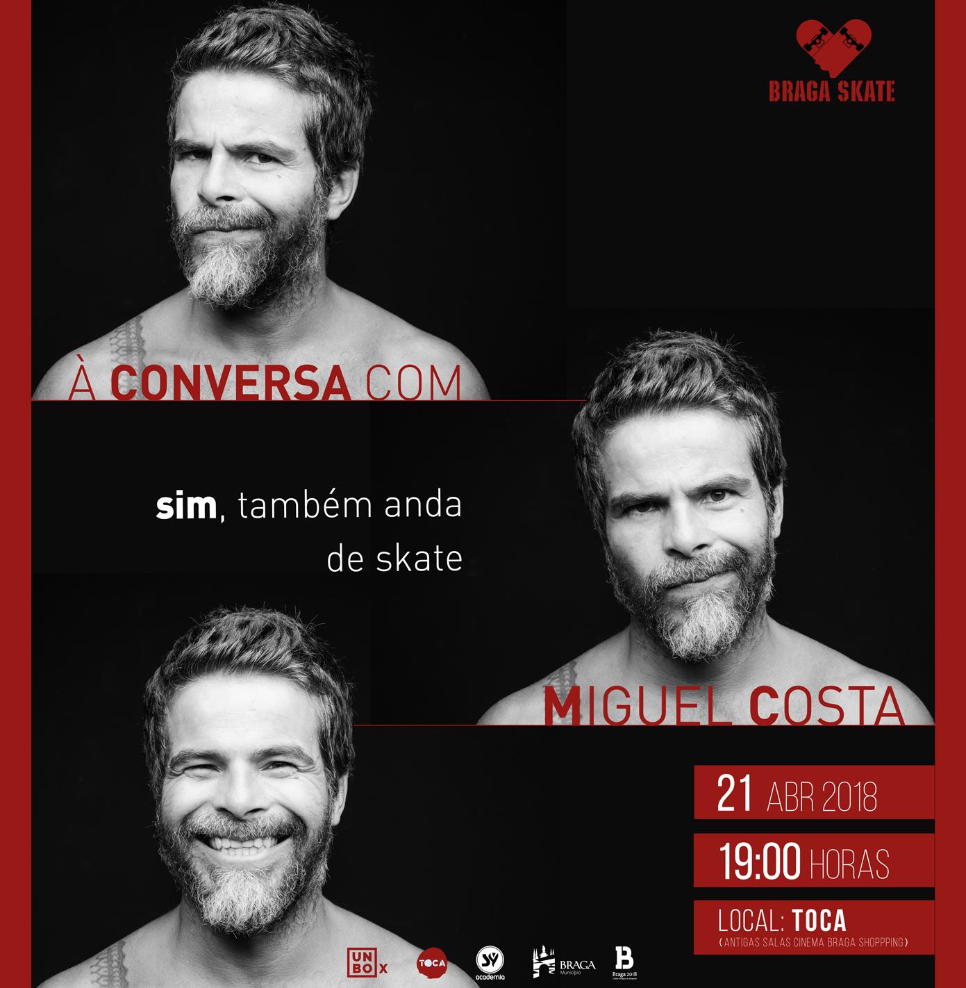 Braga Skate Com Miguel Costa – 21 De Abril 19h – Toca
