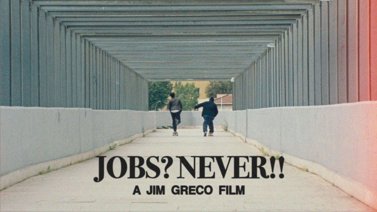 Jim Greco – Jobs Never