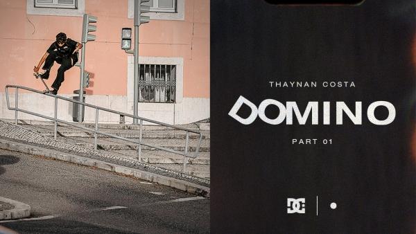 Thaynan Costa DC Shoes DOMINO Part 1