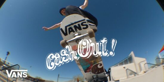 Cash Out – Novo Vídeo Com O Team Da Vans Françês Em Las Vegas