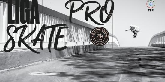 Porto Recebe Já Esta Semana A Liga Pro Skate – Novo Formato Competitivo Nacional